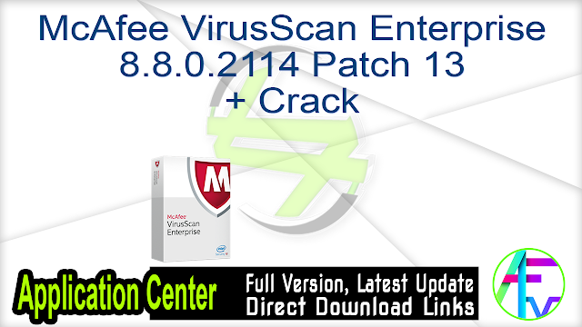 McAfee VirusScan Enterprise 8.8.0.2114 Patch 13 + Crack