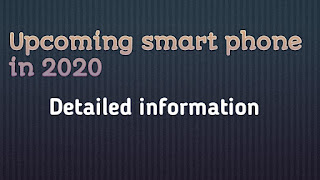 upcoming smartphones in 2020 || upcoming mobile in india 2020