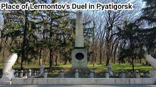 Place of Lermontov's Duel in Pyatigorsk