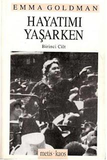 Emma Goldman – Hayatımı Yaşarken