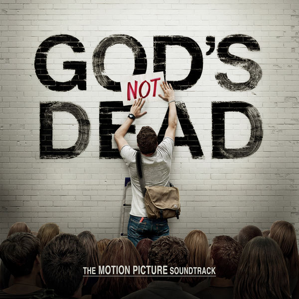 God's Not Dead The Motion Picture Soundtrack 2014