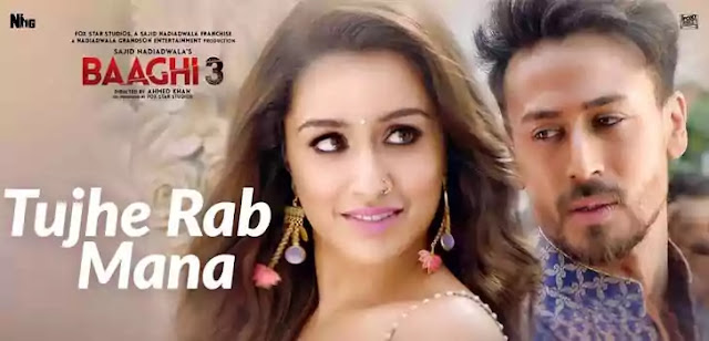 Tujhe Rab Mana - Baaghi 3