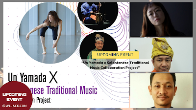 "[Upcoming Event] ""Un Yamada x Kelantanese Traditional Music Collaboration Project"""