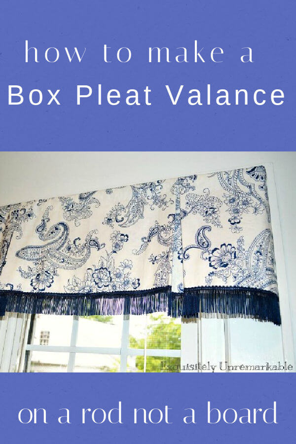 How To Make A Box Pleat Valance text over photo of box pleat valance