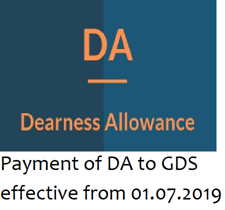 Payment of DA to GDS effective from 01.07.2019