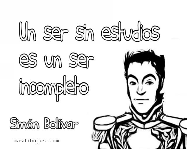Dibujos colorear con frases de Simón Bolivar