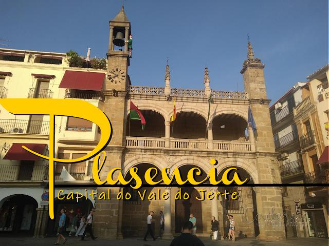Plasencia, capital do Vale do Jerte