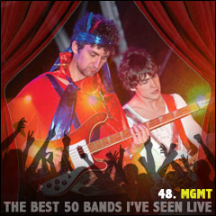 The Best 50 Bands I've Seen Live: 48. MGMT