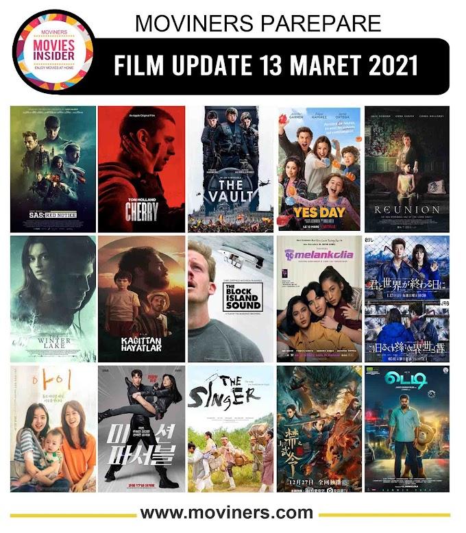 FILM UPDATE 13 MARET 2021