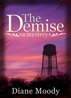 http://www.amazon.com/Demise-Mystery-Diane-Moody-ebook/dp/B00MNQH5UC/ref=sr_1_1?s=books&ie=UTF8&qid=1443448158&sr=1-1&keywords=the+demise+diane+moody