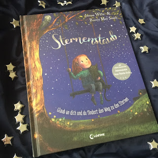 """""""Sternenstaub - Glaub an dich und du findest den Weg zu den Sternen"""" von Jeanne Willis, Illustrationen von Briony May Smith,  Loewe Verlag, Bilderbuch ab 4 Jahren, Rezension auf Kinderbuchblog Familienbücherei"""