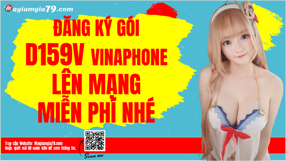 Đăng ký gói D159V Vinaphone