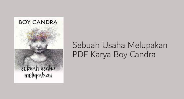 Download Novel Sebuah Usaha Melupakan PDF