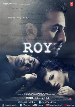 Roy 2015 BluRay 400Mb Full Hindi Movie Download 480p