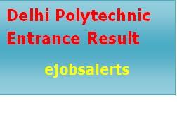 Delhi Polytechnic Entrance Result 2017