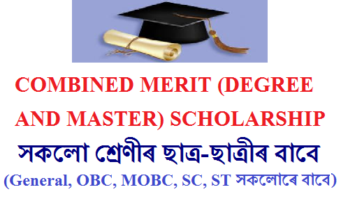 COMBINED MERIT (DEGREE AND MASTER) SCHOLARSHIP