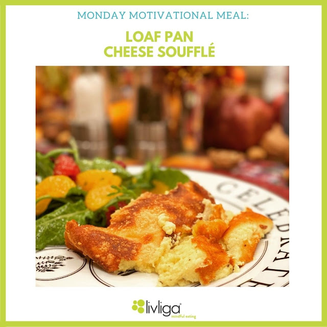 Monday Motivational Meal is a Cheese Souffle in a Loaf Pan