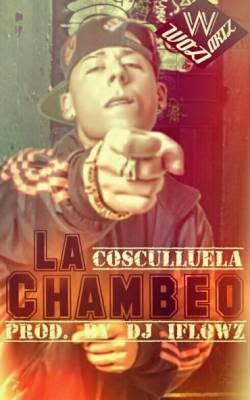 Descargar: Cosculluela - La Chambeo (Mp3 2014) - ELBiBeronMusic.Com