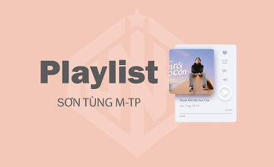 Nghe Nhạc Cuối Tuần - Playlist Sơn Tùng M-TP