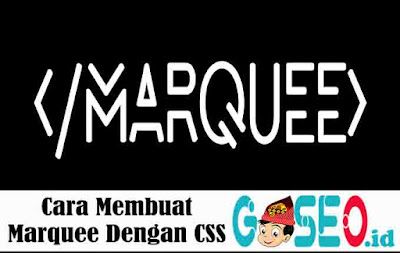 Cara Membuat Marquee Dengan CSS