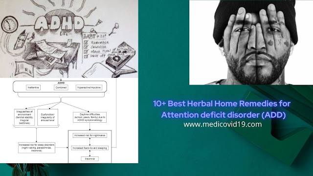 10+ Best Herbal Home Remedies for  Attention deficit disorder (ADD)