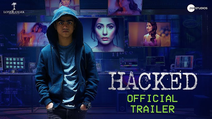 Hacked Full Hd Movie Download  Hina Khan | Rohan Shah | Vikram Bhatt | 7th Feb Tamilrockers
