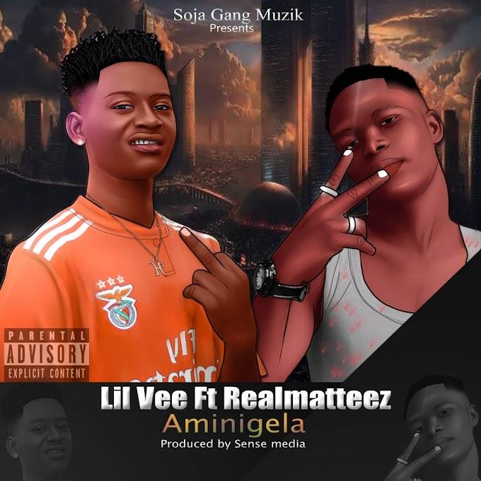 Download MP3:- Lil Vee Ft. Real Matters - Aminigela