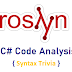 C# Code Analysis Using Roslyn Syntax Trivia