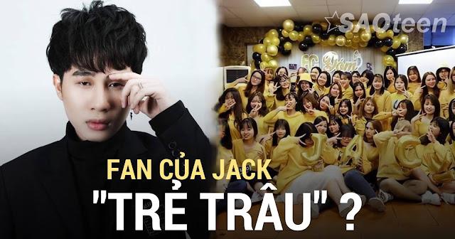 fan của jack trẻ trâu