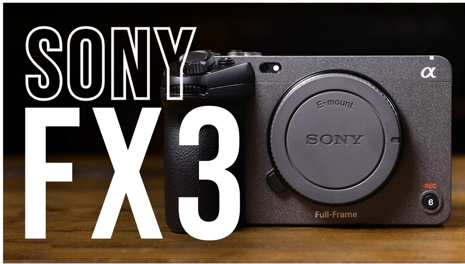 Sony Announces FX3 Full-Frame Cinema Camera, with YouTube Review from B&H