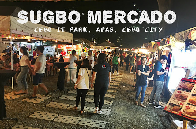 Sugbo Mercado Cebu IT Park Schedule Apas Cebu City
