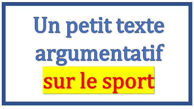 Un petit texte argumentatif sur le sport