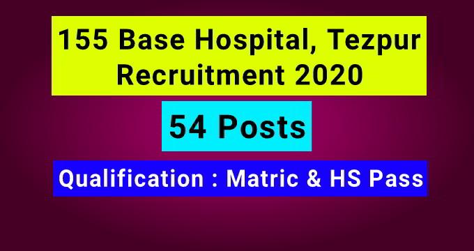 155 Base Hospital Recruitment 2020