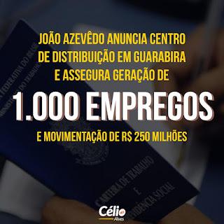 João Azevedo anuncia instalação de Centro de Distribuição da Rede Paraíba de Supermercados em Guarabira