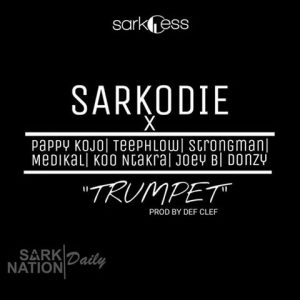 Download Sarkodie – Trumpet Instrumental ft Strongman, Medikal, Koo Ntakra, Tee Phlow, Donzy & Pappy Kojo Remake by TwoBars Gh.