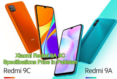 Xiaomi Redmi 9A 9C Specifications Price in Pakistan 2020