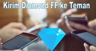 Cara Gift Diamond Free Fire Ke Teman