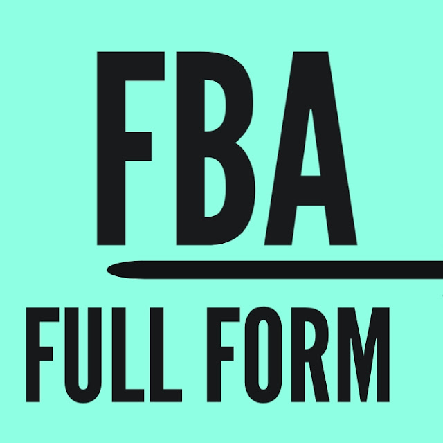 Full Form of FBA | What is FBA And FBA Fees Calculator