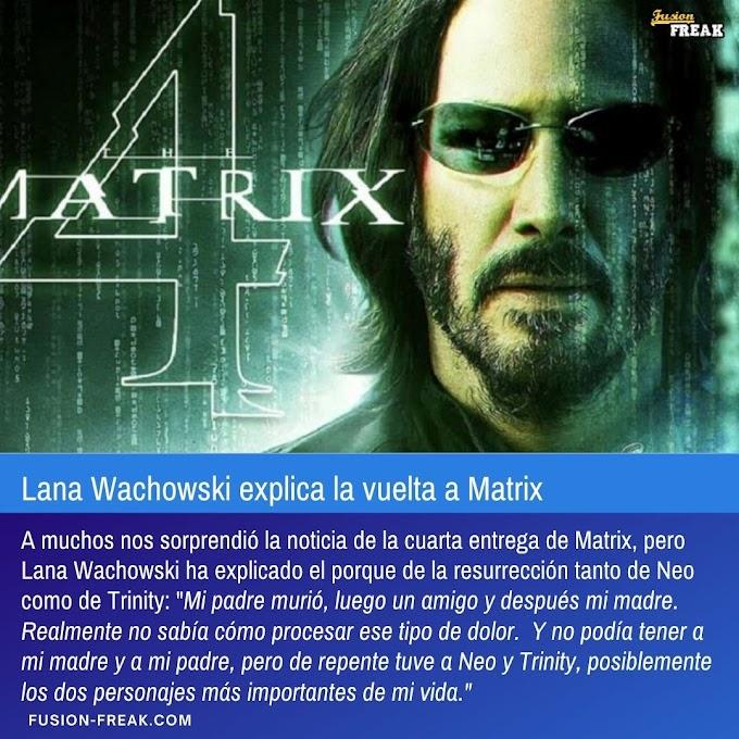 Lana Wachowski explica la vuelta de Matrix y sus personajes.