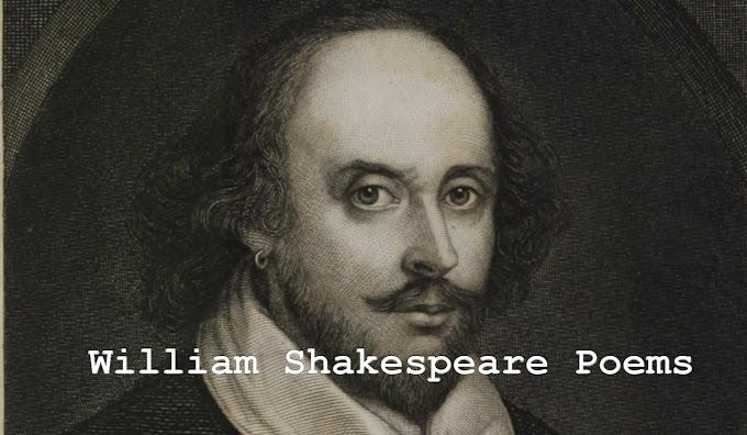 William Shakespeare poems | Poem by William Shakespeare | Sonnet and Fear No More by William Shakespeare