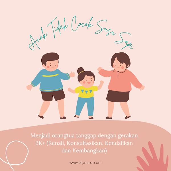 Festival Soya Generasi Maju : Yuk, Menjadi Bunda Tanggap Gerakan 3K+ untuk Menangani Kondisi Anak Tidak Cocok Susu Sapi