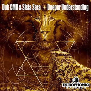Dub Cmd & SistaSara – Deeper Understanding