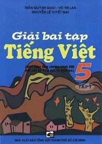 Giải Bài Tập Tiếng Việt 5 Tập 1 - Trần Quỳnh Giao