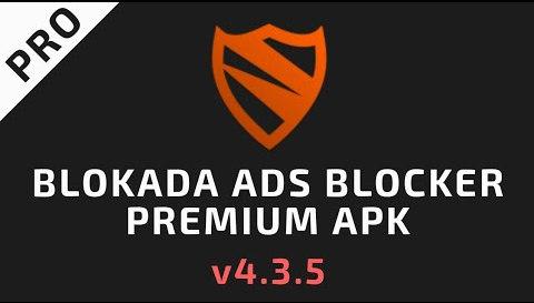Blokada v4.3.5 [No Root – AD Blocker for Android]