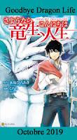 http://blog.mangaconseil.com/2019/08/a-paraitre-goodbye-dragon-life-en.html