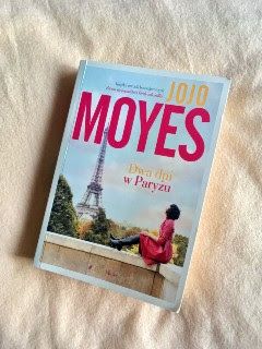 """""""Dwa dni w Paryżu"""" Jojo Moyes, fot. paratexterka ©"""