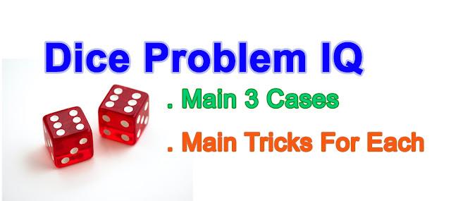 Dice Problem IQ Solving Tricks In Fastest Way