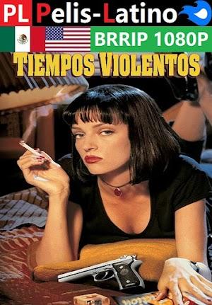 Tiempos violentos [1994] [BRRIP] [1080P] [Latino] [Inglés] [Mediafire]