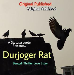 Durjoger Rat - Thriller Love Story - Rohossho Uponnash