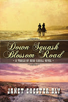 New Christian Fiction Releases Down Squash Blossom Road by Janet Chester Bly